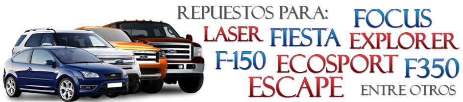 repuestos originales para FORD Fiesta, Focus, Explorer, Fusion, EcoSport, Expedition, Laser, F-150, F-350, Ranger